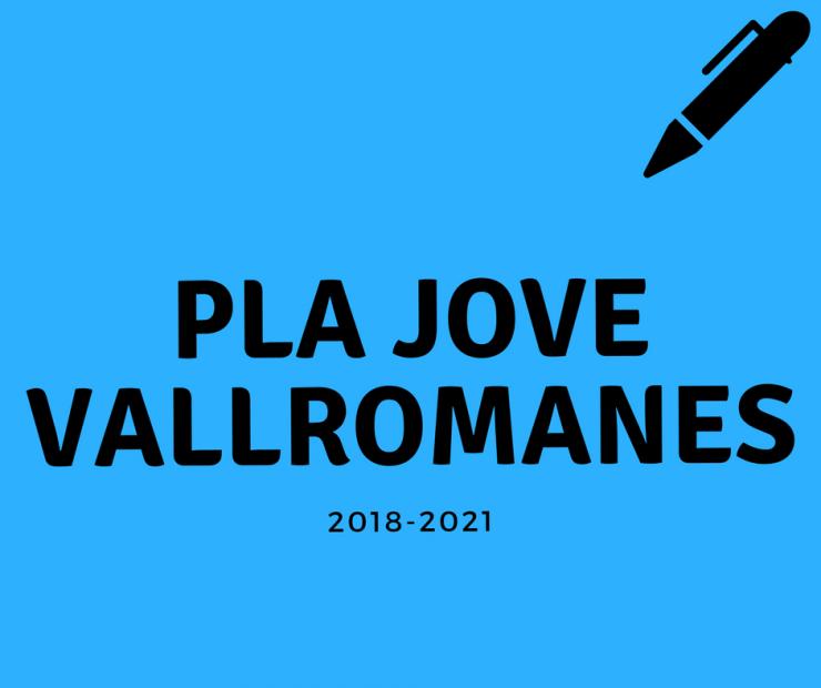 Pla Jove Vallromanes